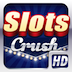 Slots Crush HD